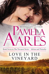 Love in the Vineyard - The Tavonesi Series, Book 7 - by Pamela Aares