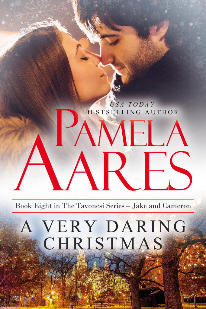 A Very Daring Christmas - The Tavonesi Series, Book 8 - by Pamela Aares